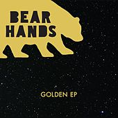 Golden EP by Bear Hands