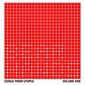 Songs From Utopia: Volume One by Bear Hands