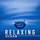 Play & Download Relaxing Ocean – Soothing New Age Music, Rest a Bit, Soft Sounds, Peaceful Mind by New Age | Napster