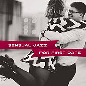 Play & Download Sensual Jazz for First Date – Calming Jazz for Lovers, Erotic Note, Smooth Instrumental Jazz, Love Music by Romantic Piano Music | Napster