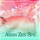 Asian Zen Spa – Relaxation Wellness, Deep Meditation, Buddha Lounge, Train Your Mind, Relaxing Music, Pure Massage, Spa Dream by Reiki