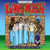 Play & Download Lavender by Badbadnotgood | Napster