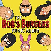 Play & Download Electric Love by Bob's Burgers | Napster
