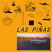 Play & Download Pistas de Fuego by Las Piñas | Napster