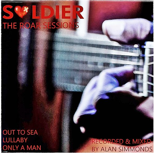 The Roar Sessions by Soldier