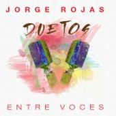 Duetos: Entre Voces by Jorge Rojas
