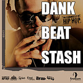Dank Beat Stash by Various Artists