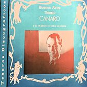Buenos Aires Tiempo Canaro y Su Conjunto en Todos los Ritmos by Canaro