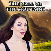 Play & Download The Call Of The Moutains by Minniva | Napster