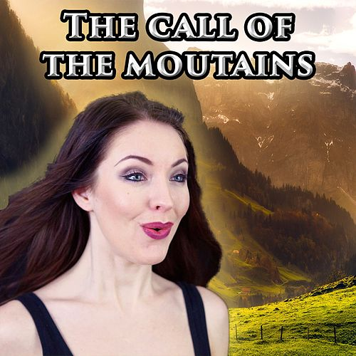 The Call Of The Moutains von Minniva