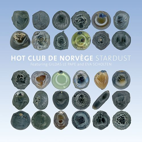 Stardust by Hot Club De Norvège