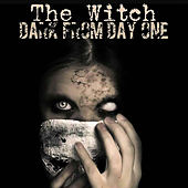 The Witch by Darkfromdayone