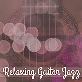 Play & Download Relaxing Guitar Jazz – Smooth Jazz Music, Stress Relief, Easy Listening, Guitar Relaxation, Lazy Day by Chilled Jazz Masters | Napster