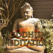 Play & Download Buddhism Meditation – Yoga Music, Deep Meditation Music, Contemplation Background Sounds, Feel Spirit of Meditation by Zen Meditation and Natural White Noise and New Age Deep Massage   Napster