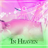 In Heaven – Spa Music, Nature Sounds for Rest, Relaxing Waves, Sounds of Sea, Spa Dream, Stress Relief, Pure Mind, Wellness by S.P.A