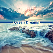 Play & Download Ocean Dreams – Best Chillout Music, Summertime, Beach Chill, Sunrise, Holiday Songs, Chillout Lounge Summer by Chillout Lounge | Napster