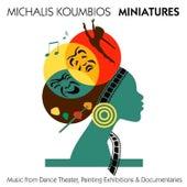 Play & Download Miniatures by Michalis Koumbios (Μιχάλης Κουμπιός) | Napster