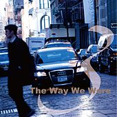 The Way We Are by Various Artists