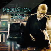 Meditation Zone – New Age, Best for Meditation, Yoga, Pilates, Deep Rest by Meditation Awareness