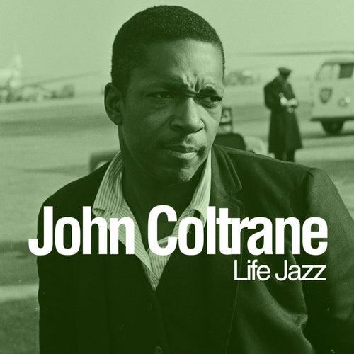 Life Jazz von John Coltrane