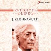 Religious Life by J. Krishnamurti