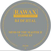 Mind of the Master II Clone EP by DJ Dijital