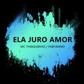 Ela Juro Amor by Thiaguinho