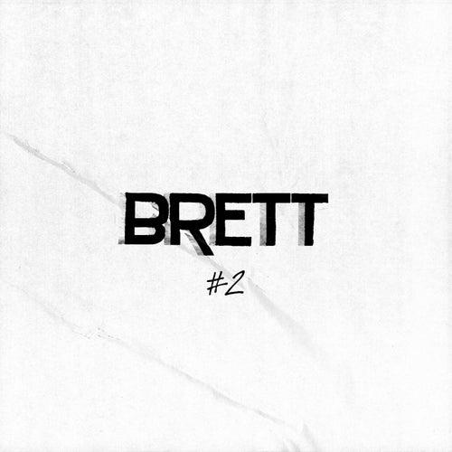 Brett - Ep#2 by Brett