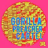 Play & Download Gorilla Preacher Cartel by Omar Rodriguez-Lopez | Napster