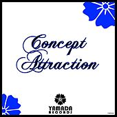 Play & Download Concept Attraction by Various Artists | Napster