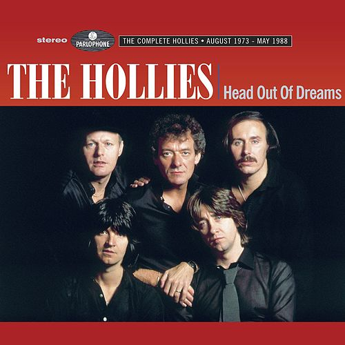 Head Out Of Dreams (The Complete Hollies  August 1973 - May 1988) von The Hollies