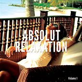 Absolut Relaxation, Vol. 1 (Intimate Moments Of Meditation) by Various Artists