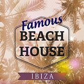 Play & Download Famous Beach House - Ibiza, Vol. 4 (Hits From The Island Of Love) by Various Artists | Napster