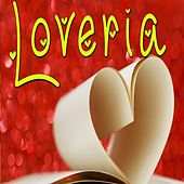 Play & Download Loveria by Various Artists | Napster