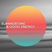 Play & Download Summertime & Good Energy – Chillout Music, Ibiza Lounge, Sensual Dance, Sexy Vibration, Relaxation Music, Total Relax by Today's Hits!   Napster