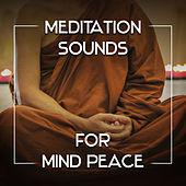 Meditation Sounds for Mind Peace – Relaxing Sounds, Buddha Lounge, New Age Music, Harmony by Buddha Lounge