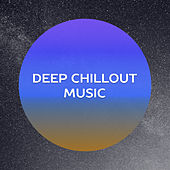 Play & Download Deep Chillout Music – Ibiza Lounge, Summer Time, Party on the Beach, Total Relax, Ibiza Vibes by #1 Hits Now | Napster