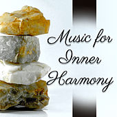 Play & Download Music for Inner Harmony – Relaxing New Age Music, Soft Sounds, Peaceful Mind, Soothing Waves by The Buddha Lounge Ensemble | Napster