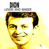 Lovers Who Wander von Dion