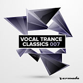 Vocal Trance Classics 007 by Various Artists