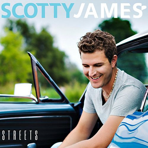 Play & Download Streets by Scotty James | Napster