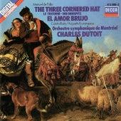 Play & Download Falla: El sombrero de tres picos; El amor brujo by Charles Dutoit | Napster