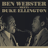 Ben Webster meets Duke Ellington von Ben Webster