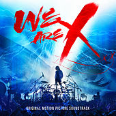 Play & Download We Are X Soundtrack by X [Japan] | Napster