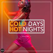 Cold Days - Hot Nights, Vol. 1 by Various Artists