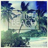 Play & Download Chilled Beach, Vol. 2 (No Hectic, Just Chill) by Various Artists | Napster
