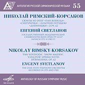 Play & Download Anthology of Russian Symphony Music, Vol. 55 by Evgeny Svetlanov | Napster