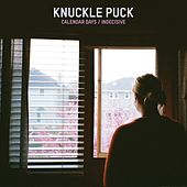Play & Download Calendar Days/Indecisve by Knuckle Puck | Napster