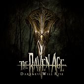 Play & Download Darkness Will Rise by The Raven Age | Napster