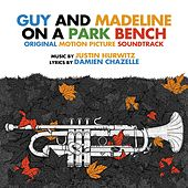 Guy and Madeline on a Park Bench (Original Soundtrack Album) by Justin Hurwitz